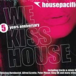 Housepacific - We Kiss House (2009)